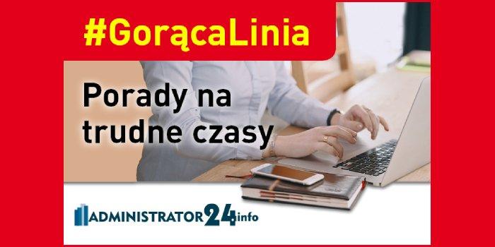 #GorącaLinia – bezpieczeństwo użytkowania i właściwa eksploatacja nieruchomości podczas pandemii