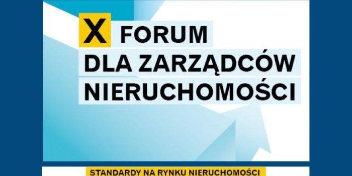 X Forum dla Zarządców Nieruchomości