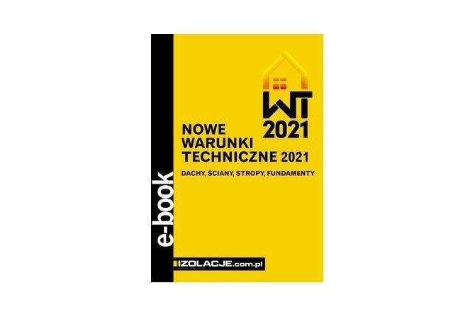 Nowe Warunki Techniczne 2021 – bezpłatny e-book