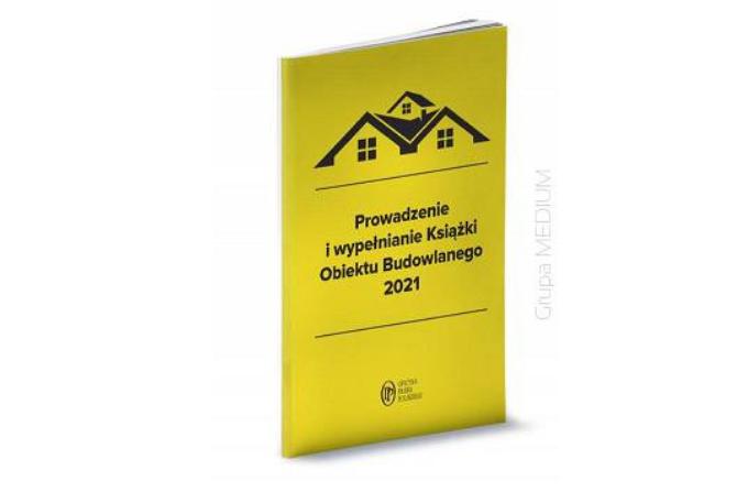 NOWOŚĆ wydawnicza! Prowadzenie i wypełnianie Książki Obiektu Budowlanego 2021