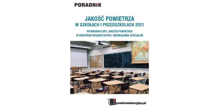 Jakość powietrza w szkołach i przedszkolach 2021 – pobierz bezpłatny e-book