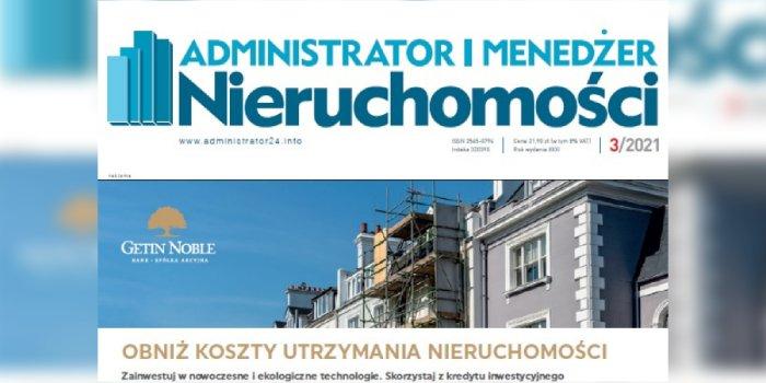 e-wydanie: Administrator i Menedżer Nieruchomości 3/2021