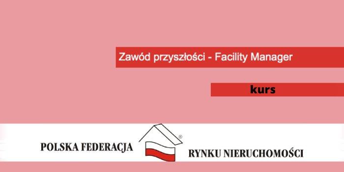Zawód przyszłości – Facility Manager
