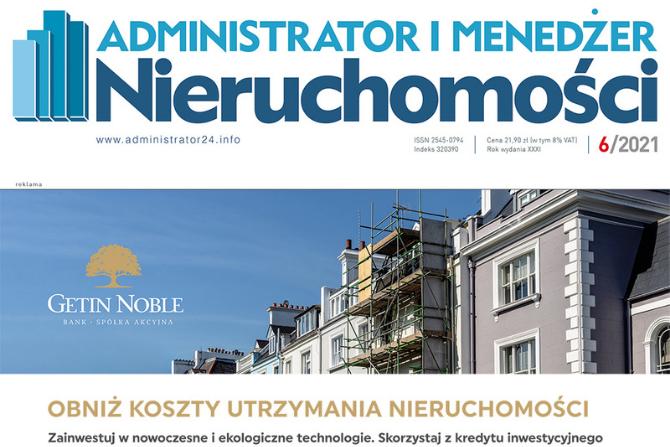 e-wydanie: Administrator i Menedżer Nieruchomości 6/2021