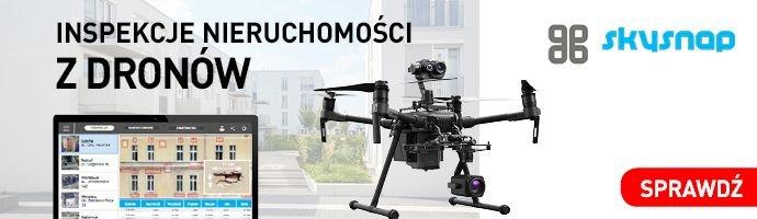 Inspekcje nieruchomości z dronów