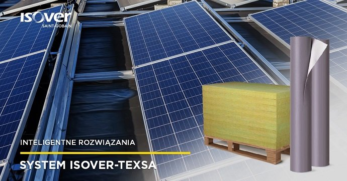 ISOVER i Texsa - nowe rozwiązanie izolacji dachów z fotowoltaiką ISOVER; SAINT-GOBAIN CONSTRUCTION PRODUCTS POLSKA SP. Z O.O.